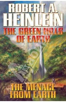 Heinlein Robert The Green Hills of Earth. Menace from Earth
