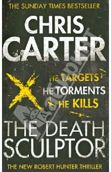 Carter Chris The Death Sculptor