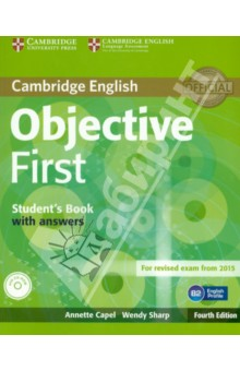 Objective First 4 Edition  Students Book with answers + CD-ROMАнглийский язык<br>Objective First Fourth Edition is official preparation for the revised Cambridge English: First exam, also known as First Certificate in English (FCE). It has been fully updated in line with the revised exam.<br>Its short units offer a wealth of varied texts and recordings, thorough training in exam skills, solid language development and lively class discussion.<br>Vocabulary sections informed by the English Vocabulary Profile, part of the English Profile project, ensure that students learn the words and meanings they require at B2 level.<br>A students CD-ROM provides extra practice of language and topics covered in the Students Book, and includes wordlists which may be used either with or without definitions.<br>24 units, each focusing on a different stimulating topic, make preparing for Cambridge English: First a manageable task.<br>Complete Cambridge English: First practice tests are available online.<br>Regular Exam Folders provide systematic exam preparation and practice, covering each paper in detail.<br>Writing Folders every two units give practice in writing skills and exam technique for the range of skills needed for Paper 2.<br>Corpus Spots use examples from the Cambridge Learner Corpus to highlight common learner errors and train students to avoid them.<br>Minimum Requirements:<br>For Windows and Mac<br>for Windows 8 XP, Windows Vista, Windows7 or Windows 8<br>Mac   OS X 10.5, 10.6, 10.7 or 10.8<br>