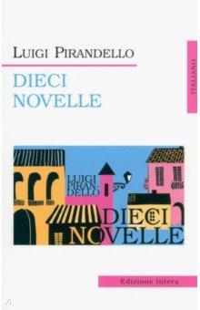 Pirandello Luigi Dieci Novelli