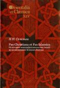 Николай Селезнев: Pax Christiana et Pax Islamica: Из истории межконфессиональных связей на средневековом Ближнем Вост.