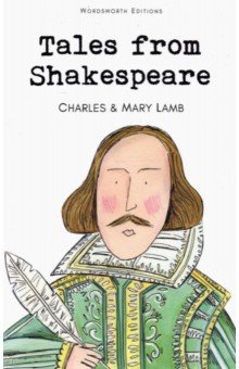 Tales from ShakespeareХудожественная литература на англ. языке<br>The Tales from Shakespeare by Charles and Mary Lamb were written to be an  introduction to the study of Shakespeare , but are much more entertaining than that. All of Shakespeare s best-loved tales, comic and tragic, are retold in a clear and robust style, and their literary quality has made them popular and sought-after ever since their first publication in 1807.<br>This edition contains the delightful pen-and-ink drawings of Arthur Rackham.<br>