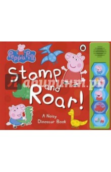 Stomp and Roar!Английский для детей<br>Peppa Pig, George and their friends are going on a big adventure to Grampy Rabbit s Dinosaur Park. At the park they follow some mysterious footprints, go down a giant dinosaur slide, and track down a huge dinosaur egg. At the end of the day Peppa and all her family and friends sing the Dinosaur Stomp song!<br>A new board book with 5 sound buttons that bring the story to life. The perfect gift for toddlers.<br>