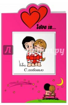 Love is… С любовьюСборники тостов, поздравлений<br>Квадратная книга-открытка в твердом переплете, вложенная в открытку.<br>Забавные картинки с нежными словами любви станут лучшим  подарком на День святого Валентина, 8 марта, День рождения, свадьбу, годовщину и другие праздники!<br>Чудесные иллюстрации Love is... создадут романтичное настроение и вызовут самые теплые и волшебные воспоминания из детства...<br>