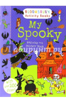 My Spooky Activity and Sticker BookИзучение иностранного языка<br>Get on your broomstick, squash your pumpkins, collect your spiders, bats and ghouls and enjoy a sticker activity ride through this book. Count the bats, finish the witch s potion, draw a haunted house and other creepy things to do! Bloomsbury Activity Books provide hours of colouring,<br>doodling, stickering and activity fun for boys and girls alike. Every book includes enchanting, bright and beautiful illustrations which children and parents will find very hard to resist. Perfect for providing entertainment at home or on the move!<br>