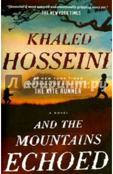 And the Mountains EchoedХудожественная литература на англ. языке<br>An unforgettable novel about finding a lost piece of yourself in someone else. Khaled Hosseini, the #1 New York Times-bestselling author of The Kite Runner and A Thousand Splendid Suns, has written a new novel about how we love, how we take care of one another, and how the choices we make resonate through generations.<br>