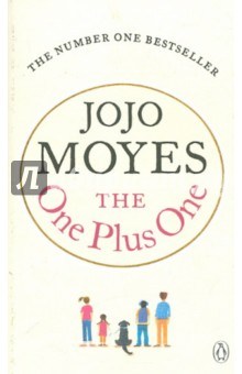 The One Plus OneХудожественная литература на англ. языке<br>Following two Top Ten bestsellers in comes the beautiful, poignant and utterly compelling new novel from Jojo Moyes.<br>Suppose your life sucks, Your husband has done a vanishing act, your stepson is being bullied and your daughter has a once in a lifetime opportunity... that you can t afford to pay for.<br>