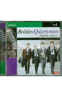 The Beatles. The Quarrymen. Ранние записи (CDmp3)Зарубежная<br>The Quarrymen - британская скнффл-грушга, образованная в 1956 году в Ливерпуле, Англия, Джоном Ленноном, его школьным другом Питером Шоттоном и Эриком Гриффитсом. Важную роль в формировании Quarrymen сыграла мать Джона Джулия: она помогала мальчикам настраивать инструменты, показывала им аккорды, знакомила со своей коллекцией пластинок. Исторический день 6 июля 1957 года, когда на выступление Quarrymen в церковный двор пришел Пол Маккартни с гитарой, можно считать отправной точкой в истории The Beatles.<br>o The Quarrymen at Home<br>(1958-1962 гг.)<br>That ll Be the Day<br>Hallelujah, I Love Her So<br>One After 909 (Version 1)<br>?I1 Always Be in Love with You<br>You ll Be Mine<br>Matchbox<br>Wildcat<br>Some Days<br>Cayenne<br>I ll Follow the Sun<br>One After 909 (Version 2)<br>Well Darling<br>You Must Write Everyday<br>Movin  and Groovin <br>That s When Your Heartaches Begin<br>Hello Little Girl<br>The World Is Waiting for the Sunrise<br>Sweet Georgia Brown<br>191 Saw Her Standing There<br>20Red Hot<br>o The Early Tapes ( 1961г. )<br>When The Saints Go Marching In<br>If You Love Me Baby<br>What d I Say<br>Let s Dance<br>Ruby Baby<br>Ready Teddy<br>27YaYa (Parts land2)<br>28Kansas City<br>Quarrymen ( i960 -1961 гг.)<br>instrumental improvisations<br>instrumental improvisation_2<br>instrumental improvisation _3<br>That s the end<br>My Bonnie<br>The Saints<br>Why<br>Ciy for shadow<br>Nobody s cild<br>Ain t she sweet<br>Take out some insurance on me, Baby<br>The Swedish Radio Show (1963 r.)<br>40 Introduction<br>411 Saw Her Standing There<br>From Me To You<br>Money<br>Roll Over Beethoven<br>You Really Got A Hold On Me<br>She Loves You<br>Twist and Shout<br>Время звучания 5 часов 26 минут<br>256 kBit/sec o 44,1 kHz, Stereо<br>oMPEG Audio Layer 3<br>Системные требования:<br>- Операционная система: Windows 95/98 <br>- Процессор: Pentium 100 MHz <br>- Память: 16 Mb <br>- Звук <br>- CD-ROM: 8x.<br>