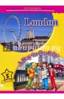London/A Day In The City Reader.  MCR5Изучение иностранного языка<br>This is a 6 level series of readers for children learning English, bringing together a variety of enjoyable fiction and non-fiction titles.<br>The series provides reinforcement of the basic structures and vocabulary contained in most major primary courses.<br>Level 5<br>
