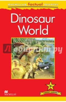 Mac Fact Read. Dinsoaur WorldИзучение иностранного языка<br>This six-level series of factual readers allows English language learners to explore a variety of fascinating real-world topics. Each reader has been carefully graded to reinforce the main structures and vocabulary covered in most major language courses. The use of the plus symbol (+) highlights the increased level of challenge in language as compared to a standard reader, reflecting the focus on content learning.<br>Includes a glossary with explanations of key vocabulary<br>Free teaching notes, audio and exercises available<br>Level  3<br>