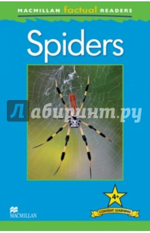 Mac Fact Read.  SpidersИзучение иностранного языка<br>This six-level series of factual readers allows English language learners to explore a variety of fascinating real-world topics. Each reader has been carefully graded to reinforce the main structures and vocabulary covered in most major language courses. The use of the plus symbol (+) highlights the increased level of challenge in language as compared to a standard reader, reflecting the focus on content learning.<br>Includes a glossary with explanations of key vocabulary<br>Free teaching notes, audio and exercises available<br>Level  4<br>