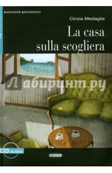Casa Sulla Scogliera (+СD)