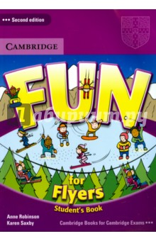 Fun for Flyers. Students BookИзучение иностранного языка<br>Fun for Flyers Student s Book provides full-colour preparation material for the Cambridge Young Learners English Test: Flyers. Fun activities balanced with exam-style questions practise all the areas of the syllabus in a communicative way. The material is specifically designed to focus on those areas most likely to cause problems for young learners at this level. The Audio CDs, available separately, include listening material to accompany the Student s Book. The website to accompany the Fun for Starters, Movers, Flyers series includes interactive versions of some activities from the Student s Books.<br>2nd Edition.<br>
