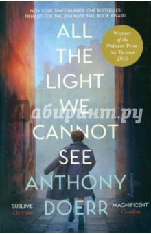 All the Light We Cannot See (Pulitzer Prize15)Художественная литература на англ. языке<br>Winner of the 2015 Pulitzer prize for fiction national book award finalist New York Times bestseller winner of the Carnegie medal for fiction.<br>A beautiful, stunningly ambitious novel about a blind French girl and a German boy whose paths collide in occupied France as both try to survive the devastation of World War II When Marie Laure goes blind, aged six, her father builds her a model of their Paris neighborhood, so she can memorize it with her fingers and then navigate the real streets. But when the Germans occupy Paris, father and daughter flee to Saint-Malo on the Brittany coast, where Marie-Laure s agoraphobic great uncle lives in a tall, narrow house by the sea wall. In another world in Germany, an orphan boy, Werner, is enchanted by a crude radio. He becomes a master at building and fixing radios, a talent ultimately makes him a highly specialized tracker of the Resistance. Werner travels through the heart of Hitler Youth to the far-flung outskirts of Russia, and finally into Saint-Malo, where his path converges with Marie-Laure. Deftly interweaving the lives of Marie-Laure and Werner, Doerr illuminates the ways, against all odds, people try to be good to one another. Ten years in the writing, ALL THE LIGHT WE CANNOT SEE is his most ambitious and dazzling work.<br>