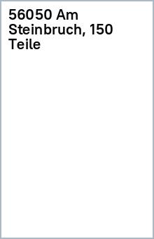 56050 Am Steinbruch, 150 Teile