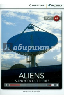 Aliens. Is Anybody Out There? Bk +Online Access