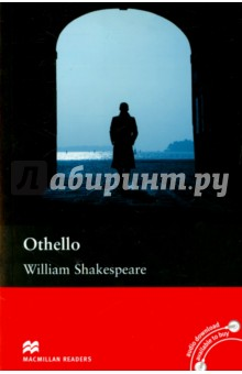OthelloХудожественная литература на англ. языке<br>Othello is one of William Shakespeare s most famous tragic plays, and has been adapted for Intermediate level readers. The story is about Othello, the Moorish general of Venice, and what happens when he marries the beautiful daughter of a rich and powerful Venetian.<br>