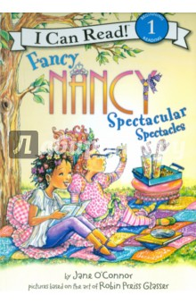 Fancy Nancy. Spectacular Spectacles (Level 1)Изучение иностранного языка<br>Nancy thinks that Brees new glasses are simply spectacular. After all, they are lavender. They are glittery. And best of all, they come in a silver case. So when Bree tells Nancy all about her trip to the eye doctor, Nancy cant help but wonder if her own eyesight is perhaps getting a little blurry too. . . .<br>With a glossary of Fancy Nancys Fancy Words in the back, this addition to the Fancy Nancy I Can Read series is sure to delight young readers everywhere!<br>