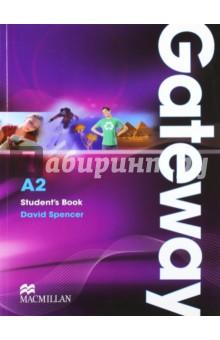 Spencer David Gateway A2. Student's Book