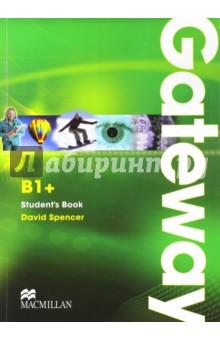 Spencer David Gateway B1+. Student's Book