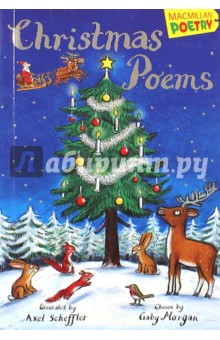 Christmas PoemsЛитература на иностранном языке для детей<br>A festive book packed with Christmas spirit!<br>The holly and the ivy,<br>When they are both full grown,<br>Of all the trees that are in the wood,<br>The holly bears the crown.<br>O, the rising of the sun<br>And the running of the deer,<br>The playing of the merry organ,<br>Sweet singing in the choir.<br>This festive collection of classic and brand-new poems celebrates all the best things about Christmas from the Nativity to Father Christmas, including snow, angels, reindeer, Christmas trees and, of course, Mary, Joseph and the baby Jesus.<br> Celebrates everything from snow and stockings to the Nativity story and its associated wonder . TES<br>