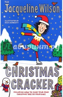 Christmas CrackerИзучение иностранного языка<br>The Jacqueline Wilson Christmas Cracker is packed with brilliant Christmas stories, including a brand-new tale from Jacqueline, and classic favourite Starring Tracy Beaker, in which Jacqueline s most famous heroine gets the lead part in her Christmas play! There are festive puzzles, tasty Christmas recipes, perfect present tips, fun Christmas facts and a guide to making your own Christmas tree decorations. Merry Christmas from Jacqueline Wilson!<br>