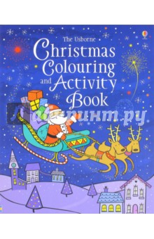 Christmas Colouring and Activity BookЛитература на иностранном языке для детей<br>On each right-hand page there is a black and white picture for you to colour. Fill in the white spaces in any way you like. The left-hand pictures are full of suggestions for doodling and creating pictures of your own. If you d like to cut out your finished pictures, just cut along the doyyed lines.<br>