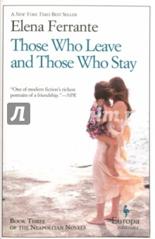 Those Who Leave and Those Who Stay, Book ThreeХудожественная литература на англ. языке<br>Surpassing the rapturous storytelling of the previous titles in the Neapolitan Novels (My Brilliant Friend, The Story of a New Name), Ferrante here reunites Elena and Lila, two childhood friends, who dissect subjects as complicated as their own relationship, including feminism and class, men and women, mothers and children, sex and violence, and origin and destiny. As the narrative unfolds in the late 1960s and early  70s, the fiery Lila stays in Naples, having escaped an abusive marriage, and lives platonically with a man from the neighborhood, along with her young, possibly illegitimate son. The feisty Elena leaves town, graduates from a university in Pisa, publishes a successful book, marries an upper-class professor, and moves to Florence, where she gives birth to two daughters. Against the backdrop of student revolution and right-wing reaction, the two women s tumultuous friendship seesaws up and down as each tries to outdo the other. You wanted to write novels, Lila tells Elena. I created a novel with real people, with real blood, in reality. Are the two women less opposites than parts of a whole? The book concludes not with a duality but with a surprising new triangle involving Nino, another homegrown intellectual, who loves both women. (Sept.)<br>
