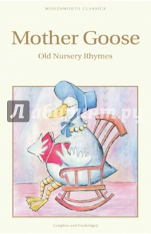 Mother Goose. Old Nursery RhymesЛитература на иностранном языке для детей<br>Traditional rhymes and stories have been collected under the wing of Mother Goose for centuries and this collection of favourite nursery rhymes has been put together by the famous illustrator Arthur Rackham.<br>It is a wonderful collection of old favourites from Jack and Jill, Baa, Baa, Black Sheep and Who Killed Cock Robin? to comic alphabets and the fearful fate of Anthony Rowley.<br>It is illustrated with Rackham s beautiful pen and ink drawings, and is one of his finest books.<br>