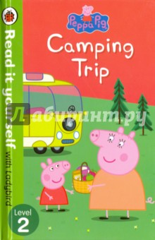 Camping TripЛитература на иностранном языке для детей<br>Peppa Pig and her family are going on holiday in their camper van. Find out what happens when they get lost on the way! Read it yourself with Ladybird is one of Ladybird&amp;amp;apos;s best-selling reading series. For over thirty-five years it has helped young children who are learning to read develop and improve their reading skills.<br>