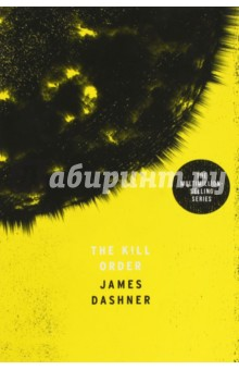 The Kill OrderХудожественная литература на англ. языке<br>Read after The Maze Runner, The Scorch Trials and The Death Cure ...When sun flares hit the Earth, intense heat, toxic radiation and flooding followed, wiping out much of the human race. Those who survived live in basic communities in the mountains, hunting for food. For Mark and his friends, surviving is difficult, and then an enemy arrives, infecting people with a highly contagious virus. Thousands die, and the virus is spreading. Worse, its mutating, and people are going crazy. Its up to Mark and his friends to find the enemy - and a cure - before the Flare infects them all ...<br>