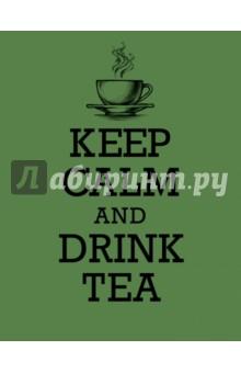 """Книга для записи рецептов """"KEEP CALM and DRINK TEA"""""""
