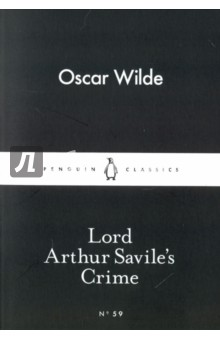 Lord Arthur Saviles CrimeХудожественная литература на англ. языке<br> He was not blind to the fact that murder, like the religions of the Pagan world, requires a victim as well as a priest... . Wilde s supremely witty tale of dandies, anarchists and a murderous prophecy in London high society. Introducing Little Black Classics: 80 books for Penguin s 80th birthday. Little Black Classics celebrate the huge range and diversity of Penguin Classics, with books from around the world and across many centuries. They take us from a balloon ride over Victorian London to a garden of blossom in Japan, from Tierra del Fuego to 16th-century California and the Russian steppe. Here are stories lyrical and savage; poems epic and intimate; essays satirical and inspirational; and ideas that have shaped the lives of millions. Oscar Wilde (1854-1900). Wilde s works available in Penguin Classics are De Profundis and Other Prison Writings, The Complete Short Fiction, The Importance of Being Earnest and Other Plays, The Picture of Dorian Gray and The Soul of Man Under Socialism and Selected Critical Prose.<br>