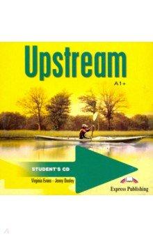 Эванс Вирджиния, Дули Дженни Upstream Beginner A1+. Student's Audio CD
