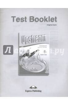 Upstream Intermediate B2. Test BookletАнглийский язык<br>Upstream Intermediate B2 is a modular secondary-level course for learners of the English language at post-intermediate level appropriate for the revised ESOL Cambridge Examinations or any other examinations at the same level of difficulty. The series combines active English learning with a variety of lively topics presented in themed units Key Features theme-based units from a wide variety of sources in five modules a variety of cross-cultural topics systematic development of all four language skills through realistic challenging tasks which encourage the learner?s personal engagement lexical exercises practising and activating all essential vocabulary including collocations, idioms, phrasal verbs and word formation a variety of authentic stimulating reading and listening tasks realistic, stimulating dialogues featuring people in everyday situations grammar sections covering all major grammatical areas plus a Grammar Reference Section composition analysis and practice on all types of writing with full models a wide range of speaking activities intonation &amp;amp; pronunciation sections Culture Clips Literature pages<br>