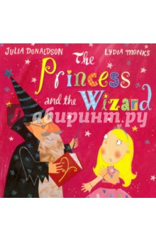 The Princess and the WizardЛитература на иностранном языке для детей<br>The princess may try seven times to escape By changing her colour and changing her shape. But each time Princess Eliza changes - into a blue fish, a yellow chick, a red fox or a black cat - the wicked wizard finds her and sets her another horrible task. Will this plucky princess be able to outwit him and escape back to the palace in time to cut her birthday cake? Created by bestselling team behind What the Ladybird Heard, Julia Donaldson and Lydia Monks, The Princess and the Wizard is a charming magical tale for all to enjoy!<br>