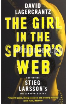 The Girl in the Spiders WebХудожественная литература на англ. языке<br>THE GIRL WITH THE DRAGON TATTOO IS BACK WITH A UK NUMBER ONE BESTSELLER Lisbeth Salander and Mikael Blomkvist have not been in touch for some time. Then Blomkvist is contacted by renowned Swedish scientist Professor Balder. Warned that his life is in danger, but more concerned for his sons well-being, Balder wants Millennium to publish his story - and it is a terrifying one. More interesting to Blomkvist than Balders world-leading advances in Artificial Intelligence, is his connection with a certain female superhacker. It seems that Salander, like Balder, is a target of ruthless cyber gangsters - and a violent criminal conspiracy that will very soon bring terror to the snowbound streets of Stockholm, to the Millennium team, and to Blomkvist and Salander themselves.<br>