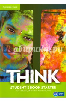 Think British English. Students Book StarterИзучение иностранного языка<br>Challenge and inspire your teenage learners to think beyond language.<br>Think is a vibrant course designed to engage teenage learners and make them think. As well as building students  language skills, it offers a holistic approach to learning: developing their thinking skills, encouraging them to reflect on values and building self-esteem. Topics are chosen to appeal to and challenge teenagers, firing their imagination and ensuring effective learning. Exam-style exercises and tips help students prepare for Cambridge English Key, Preliminary and First. Informed by the Cambridge English Corpus, the course reflects real language usage and  Get it right  sections help students avoid common mistakes.<br>