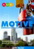 Motive. Kompaktkurs DaF. A1-B1 Kursbuch, Lektion 1-30