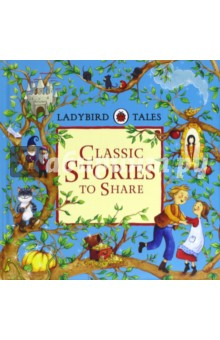 Ladybird Tales. Classic Stories to ShareЛитература на иностранном языке для детей<br>Ladybird has published fairy tales for over forty-five years, bringing the magic of traditional stories to each new generation of children. <br>These classic stories are based on the original Ladybird retellings by Vera Southgate, with beautiful new illustrations of the kind children like best - full of richness and detail.<br>An essential part of any child s bookshelf, Ladybird Tales are perfect for sharing together and creating memories to treasure forever.<br>This beautiful treasury brings together five of everyone s favourite fairy tales: Hansel and Gretel, Cinderella, Aladdin, Snow White and the Seven Dwarfs, and Puss in Boots.<br>