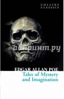 Tales of Mystery and ImaginationХудожественная литература на англ. языке<br>To an anonialous species of terror I found h bounden slave.<br>Including Роеs most terrifying, grotesque and haunting short stories, Tales of Mystery and Imagination is the ultimate collection of the infamous authors macabre works. Focusing on the internal conflict of individuals, the power of the dead over the living and psychological explorations of darker human emotion, the collection features some of his most popular tales. The Gold-Bug is the only story that was significant within his lifetime, whereas The Black Cat, The Pit and the Pendulum and The Murders in the Rue Morgue became more widely read after his death.<br>