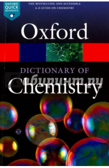 Oxford Dictionary of ChemistryСловари на иностранном языке<br>Over 5,000 entries<br>Fully revised and updated, the seventh edition of this popular dictionary is the ideal reference resource for students of chemistry, either at school or at university. It covers all aspects of chemistry, from physical chemistry to biochemistry.<br>The seventh edition boasts broader coverage in areas including nuclear magnetic resonance, polymer chemistry, nanotechnology and graphene, and absolute configuration, increasing the dictionary s appeal to students in these fields.<br>New diagrams have been added and existing diagrams updated to illustrate topics that would benefit from a visual aid. There are also biographical entries on key figures, featured entries on major topics such as polymers and crystal defects, and chronologies charting the main discoveries in atomic theory, biochemistry, explosives, and plastics.<br>17th edition.<br>