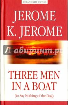Three Men in a Boat (to Say Nothing of the Dog)Художественная литература на англ. языке<br>Джером Клапка Джером (1859-1927) английский писатель-юморист, драматург. Юношей автор пробовал себя в актёрской профессии, писал эссе, работал журналистом, учителем, упаковщиком. Успех пришёл к нему в 1889 году, когда на свет появилась юмористическая повесть Трое в лодке, не считая собаки о путешествии трёх английских джентльменов. Друзья пустились в плавание по Темзе, чтобы отдохнуть от повседневной городской суеты. В пути с ними приключилось множество забавных ситуаций, из которых они вышли с истинно английской невозмутимостью.<br>