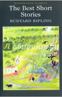 The Best Short StoriesХудожественная литература на англ. языке<br>The diverse tales selected for this volume display the astonishing virtuosity of Rudyard Kipling s early writings. A Nobel prize-winner, Kipling was phenomenally productive and imaginative, displaying a literary mastery of idioms, technology and technical terms, exotic locations, and social range. <br>He gained immense popularity, becoming (as these stories indicate) the knowledgeable spokesman for a wide public. Later, although Kipling s right-wing views increasingly incurred hostility, his creativity remained formidable.<br>In this rich collection, we encounter bold realism, poignant nostalgia, dark comedy, the vividly horrific, the exuberantly fanciful and the disturbingly uncanny.<br>