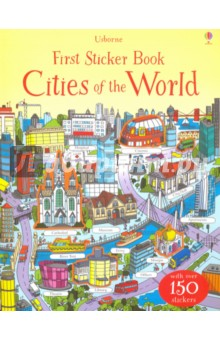 First Sticker Book. Cities of the WorldЛитература на иностранном языке для детей<br>Explore some of the most famous cities in the world in this round-the-world stickering trip! The cities included are New York, Moscow, Sydney, Venice, London, Paris, Seoul, Tunis, Buenos Aires, Tokyo and Istanbul. Perfect for keeping children busy on plane journeys, or just to discover the world from their bedroom!<br>