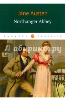 Northanger AbbeyХудожественная литература на англ. языке<br>Northanger Abbey (1817) was the first of Jane Austen s novels to be completed, but it was published only after her death. The novel is a satire of the Gothic novels popular at the time. The heroine, Catherine, thinks life is like a Gothic novel, but her real experiences bring her down to earth as an ordinary young woman.<br>