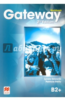 Gateway. B2+. WorkbookАнглийский язык<br>The Workbook mirrors the Student s Book in its organisation, providing a wealth of extra grammar and vocabulary exercises and opportunities to practise reading, listening, speaking and writing. It also offers higher-level material in the form of Grammar challenge and Vocabulary extension exercises, particularly useful for mixed ability classes.<br>2-nd Edition.<br>