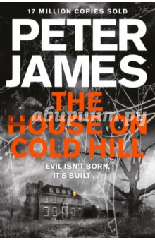 The House on Cold HillХудожественная литература на англ. языке<br>A chilling ghost story by the number one bestselling author, Peter James. They said the dead can t hurt you . . . They were wrong. The House on Cold Hill is a chilling and suspenseful ghost story from the multi-million copy bestselling author of Dead Simple, Peter James. Moving from the heart of the city of Brighton and Hove to the Sussex countryside is a big undertaking for born townies, Ollie Harcourt, his wife, Caro, and their twelve-year-old daughter, Jade. But when they view Cold Hill House - a huge, dilapidated, Georgian mansion - they are filled with excitement. Despite the financial strain of the move, Ollie has dreamed of living in the country since he was a child, and with its acres of land, he sees Cold Hill House as a paradise for his animal-loving daughter, a base for his web-design business and a terrific long-term investment. Caro is less certain, and Jade is grumpy about being removed from all her friends. But within days of moving in, it soon becomes apparent that the Harcourt family aren t the only residents in the house. At first it is only a friend of Jade, talking to her on Facetime, who sees a spectral woman standing behind her. Then there are more sightings of her, as well as increasingly disturbing occurrences in the house. Two weeks after moving in, Caro, out in the garden, is startled to see faces staring out of an upstairs window of the house. The window of a room which holds the secret to the house s dark history . . . a room which does not appear to exist . . .<br>