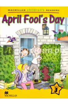 April Fools DayИзучение иностранного языка<br>Macmillan Childrens Readers: A variety of fiction and non-fiction titles in six levels for children aged from 6 to 12 years old.<br>Fun, cultural and informative, this series of readers offers an extensive range of fiction and non-fiction titles that reinforce the basic structures and vocabulary found in most primary courses.<br>Children will love the exciting adventures in stories such as Hide and Seek, A Hungry Visitor and A Thief in the Museum.<br>The Macmillan Childrens Readers series can be used as supplementary reading material with any primary course.<br>
