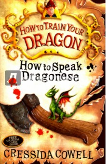 How to Speak DragoneseЛитература на иностранном языке для детей<br>Read the books that inspired the hit DreamWorks film How to Train Your Dragon.<br>
